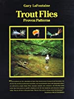 Trout Flies, Proven Patterns