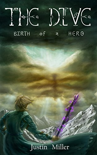 The Dive: Birth of a Hero (English Edition)の詳細を見る