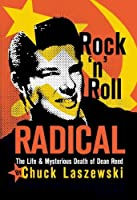 Rock 'n' Roll Radical: The Life & Mysterious Death of Dean Reed