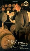The Original Malt Whiskey Almanac: A Taster's Guide