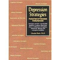 Depression Strategies: Practical Tools for Professionals Treating Depression