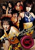 Wrestling New Classic 〜TAJIRI継承〜[TCED-1957][DVD]
