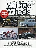 THE Vintage Wheels(4) 2018年 06 月号 [雑誌]: STREET MINI 増刊