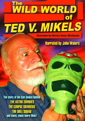 Wild World of Ted V Mikels [DVD] [Import]