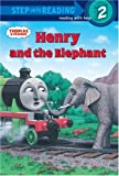 Thomas and Friends: Henry and the Elephant (Thomas and Friends) (Step into Reading)
