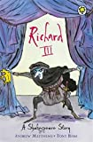 Shakespeare Stories: Richard III: Shakespeare Stories for Children