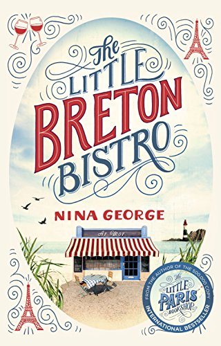 The Little Breton Bistro by [George, Nina]