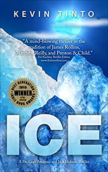 ICE (Dr. Leah Andrews/Jack Hobson Thrillers Book 1) by [Tinto, Kevin]