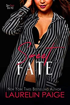Sweet Fate (Dirty Sweet Book 2) by [Paige, Laurelin]