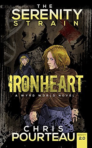 Download Ironheart (The Serenity Strain Book 2) (English Edition) B01FL4SCI6