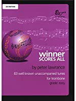 Peter Lawrence: Winner Scores All - Trombone (CD Edition-Bass Clef). For トロンボーン