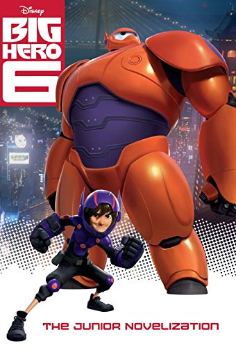 Big Hero 6 Junior Novelization (Disney Big Hero 6)の詳細を見る