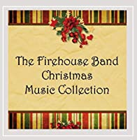Firehouse Band Christmas Music Collection
