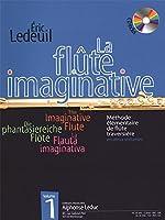Éric Ledeuil - La Flûte Imaginative, Volume 1 (Avec Cd) / エリック・ルドゥイユ - La Flûte Imaginative ボリューム1(CD付き). For フルート