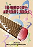 The Japanese Koto: A Beginner's Textbook