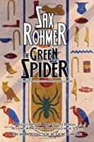 The Green Spider: and Other Forgotten Tales of Mystery and Suspense [並行輸入品]