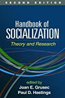 Handbook of Socialization, Second Edition: Theory and Research by Unknown(2015-11-25)
