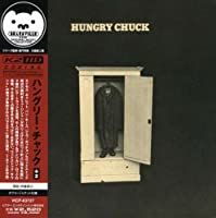 Hungry Chuck by Hungry Chuck (2007-02-19)