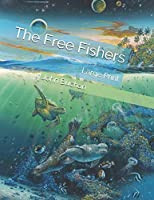 The Free Fishers: Large Print
