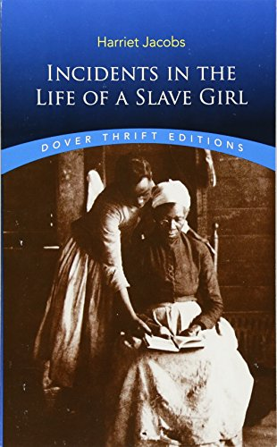 Download Incidents in the Life of a Slave Girl (Dover Thrift Editions) 0486419312