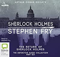 The Return of Sherlock Holmes (Sherlock Holmes: The Definitive Collection)
