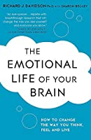 The Emotional Life of Your Brain by Richard Davidson Sharon Begley(2013-01-17)