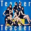 「52nd Single「Teacher Teacher」<Type B>初回限定盤」