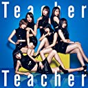 52nd Single「Teacher Teacher」 lt Type B gt 初回限定盤