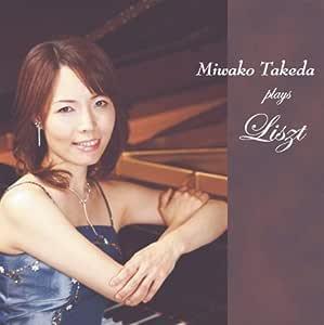 Miwako Takeda Plays Liszt
