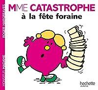 Collection Monsieur Madame (Mr Men & Little Miss): Mme Catastrophe a la fete