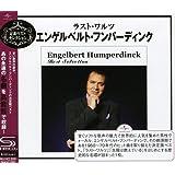 ラスト・ワルツ~エンゲルベルト・フンパーティング・ベスト・セレクション(SHM-CD)