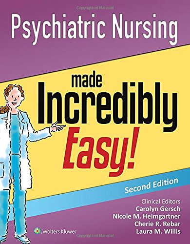Download Psychiatric Nursing Made Incredibly Easy! (Incredibly Easy! Series®) 145119255X