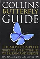 Collins Butterfly Guide: The Most Complete Guide to the Butterflies of Britain and Europe (Collins Guides)【洋書】 [並行輸入品]