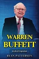 Warren Buffett: A Life of Inspiration (Biographies of Famous People)
