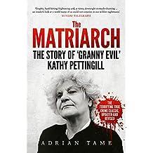 The Matriarch: The Kath Pettingill Story