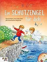 Ein Schutzengel fuer dich: Buch mit CD von Kinderland