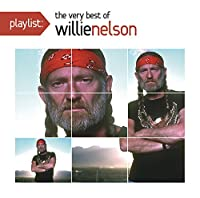Playlist: The Very Best of Willie Nelson