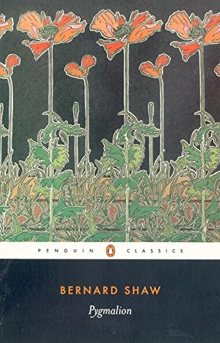 Pygmalion (Penguin Classics)の詳細を見る