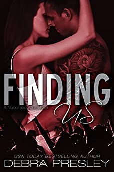 Finding Us (A Nucci Securities Novel Book 1) by [Presley, Debra]