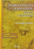 Portugues Espanhol - Aspectos Comparativos
