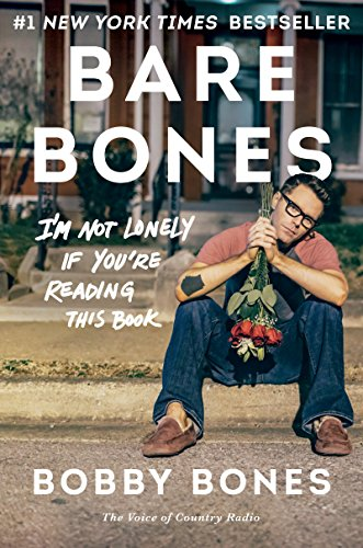 『Bare Bones: I'm Not Lonely If You're Reading This Book (English Edition)』のトップ画像
