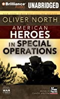 American Heroes: In Special Operations (War Stories)