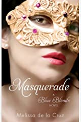Masquerade: Number 2 in series (Blue Bloods) Kindle Edition