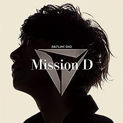 小野大輔「Mission D」のジャケット画像