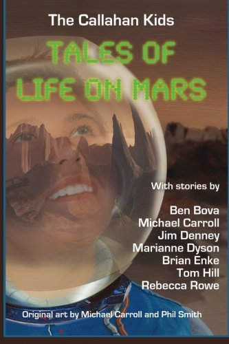 Download The Callahan Kids: Tales of Life on Mars 1490415580