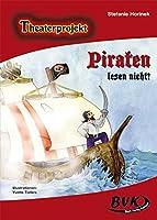 "Theaterprojekt ""Piraten lesen nicht!"""
