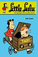 Little Lulu Volume 22: The Big Dipper Club and Other Stories