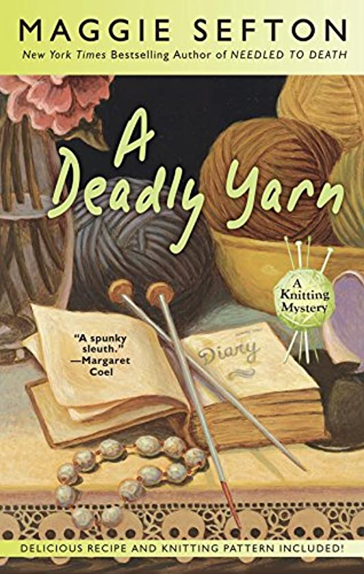 A Deadly Yarn (A Knitting Mystery Book 3) (English Edition)