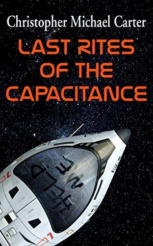 Last Rites of the Capacitance (English Edition)