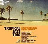 Tropical Jazz Trio